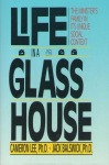 Life in a Glass House