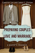 Preparing Couples for Love and Marriage